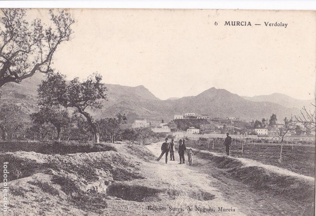 MURCIA, VERDOLAY. ED. SUCESORES DE NOGUES Nº 6. CIRCULADA (Postales - España - Murcia Antigua (hasta 1.939))