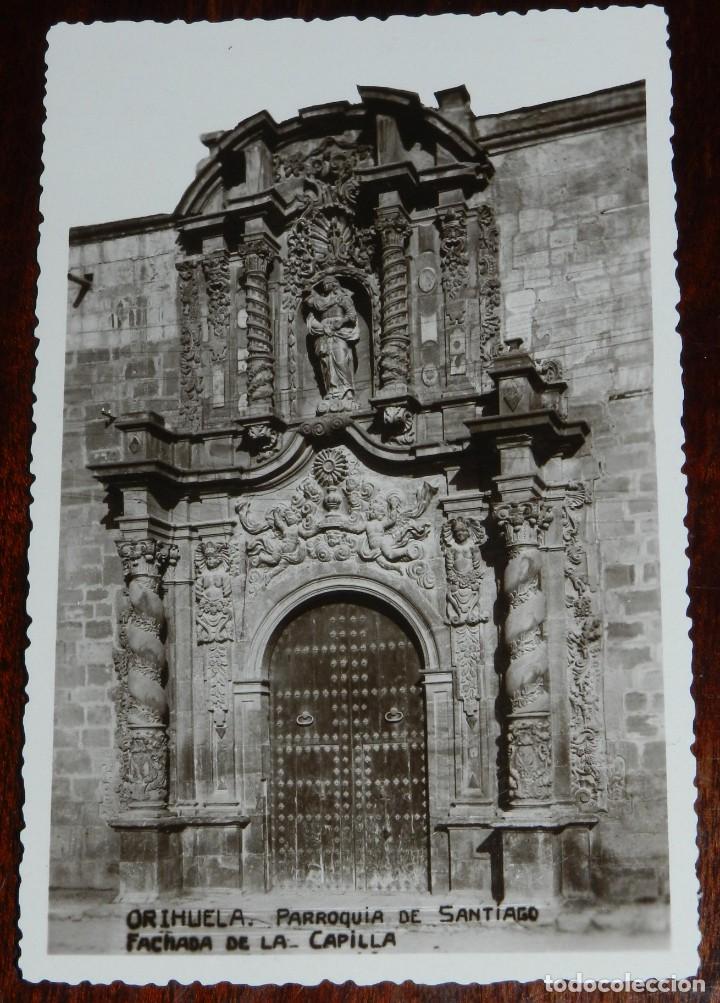 FOTO POSTAL DE ORIHUELA (MURCIA) - PARROQUIA DE SANTIAGO - FACHADA DE LA CAPILLA - NO CIRCULADA. (Postales - España - Murcia Antigua (hasta 1.939))