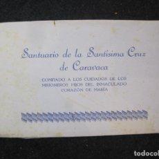 Postales: SANTUARIO DE LA SANTISIMA CRUZ DE CARAVACA-BLOC DE POSTALES ANTIGUAS-VER FOTOS-(83.653). Lote 286531658