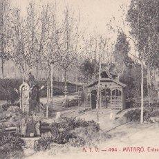 Postales: BARCELONA, MATARÓ ENTRADA DEL PARQUE. ED. A.T.V. ANGEL TOLDRA VIAZO Nº 494. SIN CIRCULAR. Lote 296684133