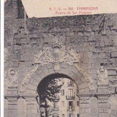 Postales: TARRAGONA, PUERTA SAN ANTONIO. ED. A.T.V. ANGEL TOLDRA VIAZO Nº 391. CIRCULADA EN 1913. Lote 296689308