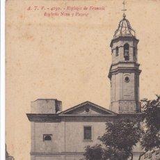 Postales: TARRAGONA, ESPLUGA DE FRANCOLI ESGLESIA. ED. A.T.V. ANGEL TOLDRA VIAZO Nº 4150. ESCRITA. Lote 296690313