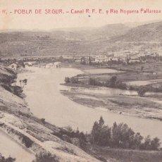 Postales: LLEIDA, POBLA DE SEGUR CNAL R.F.E. RIO NOGUERA PALLARESA. ED. FOTOTIPIA THOMAS Nº 4. SIN CIRCULAR. Lote 296700523