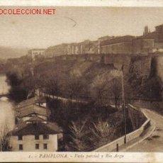 Postales: TARJETA POSTAL DE PAMPLONA Nº1. VISTA PARCIAL Y RIO ARGA.. Lote 4038552