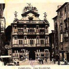 Postales: POSTAL DE PAMPLONA CASA CONSISTORIAL. Lote 11000211