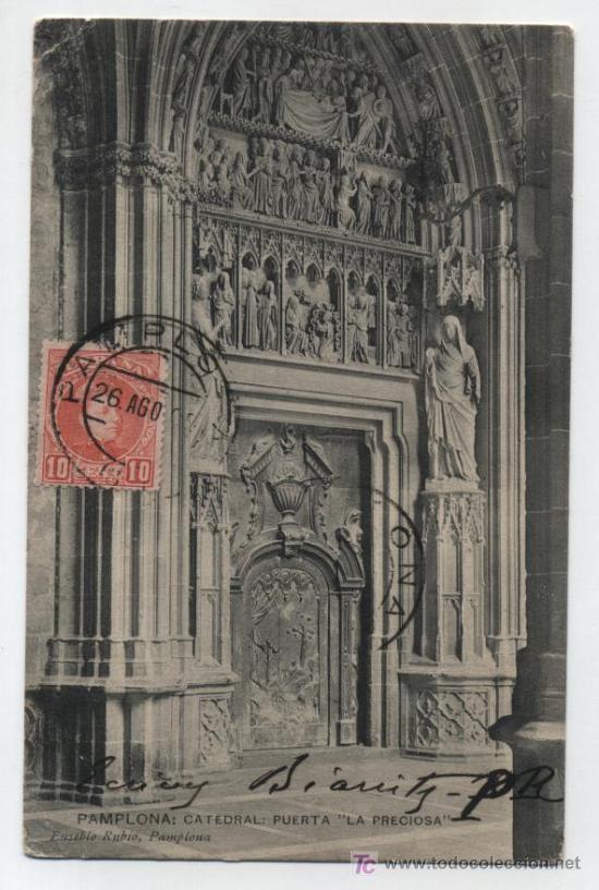 """PAMPLONA: CATEDRAL.-PUERTA """"LA PRECIOSA"""". FRANQUEADO Y FECHADO 26-AGOSTO 1905 (Postales - España - Navarra Antigua (hasta 1.939))"""