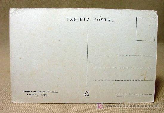 Postales: ANTIGUA POSTAL, NAVARRA, CASTILLO DE JAVIER, CASTILLO Y COLEGIO - Foto 2 - 19384028