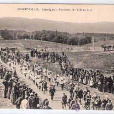 Postales: RONCESVALLES - LLEGADA DE LA PROCESION DEL VALLE DE ARCE - (6081). Lote 26983400