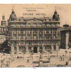 Postales: PAMPLONA. GRAND HOTEL. (VIUDA DE RUBIO). Lote 28269942