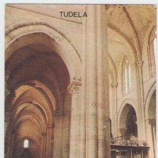 Postales: TUDELA - INTERIOR CATEDRAL - EDICIÓN PARIS - POSTAL. Lote 30498749