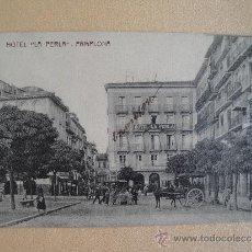 Postales: HOTEL LA PERLA. PAMPLONA. NAVARRA.. Lote 32814347