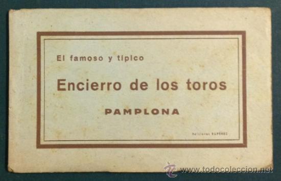 EL FAMOSO Y TÍPICO ENCIERRO DE LOS TOROS, PAMPLONA. SAN FERMÍN. 10 POSTALES. (Postales - España - Navarra Antigua (hasta 1.939))