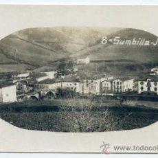 Postales: SUMBILLA. J.L. 8. VISTA GENERAL CON EL PUENTE A LA IZQUIERDA. POSTAL FOTOGRÁFICA, SIN CIRCULAR. Lote 37433663