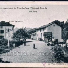 Postales: POSTAL DANCHARINEA NAVARRA PUENTE INTERNACIONAL HOTEL ERRECA . FOTO MENA CA 1920-30.. Lote 41591951