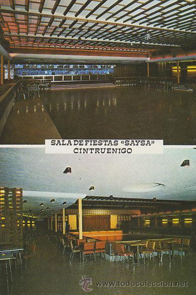 CINTRUENIGO, SALA DE FIESTAS SAYSA, EDITOR CHIVITE Nº 1 (Postales - España - Navarra Moderna (desde 1.940))