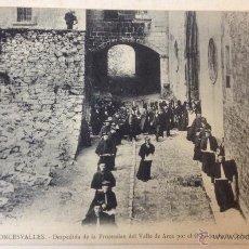Postales: RONCESVALLES. DESPEDIDA DE LA PROCESION DEL VALLE DE ARCE POR EL CABILDO DE LA COLEGIATA. . Lote 43433222
