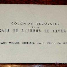 Postales: NAVARRA, COLONIAS ESCOLARES SAN MIGUEL EXCELSIS EN LA SIERRA DE URBASA, CUADERNILLO CON 20 POSTALES.. Lote 45058285