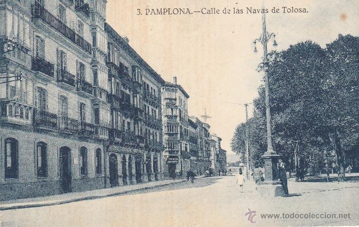 Nº 14985 POSTAL PAMPLONA CALLE DE LAS NAVAS DE TOLOSA (Postales - España - Navarra Antigua (hasta 1.939))