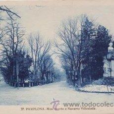 Postales: POSTAL DE PAMPLONA NAVARRA, 37 MONUMENTO A NAVARRO VILLOSLADA ROISIN. Lote 47852914