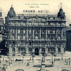 Postales: POSTAL PAMPLONA.- GRAND HOTEL. VIUDA DE RUBIO. HAUSER Y MENET.. Lote 50117676