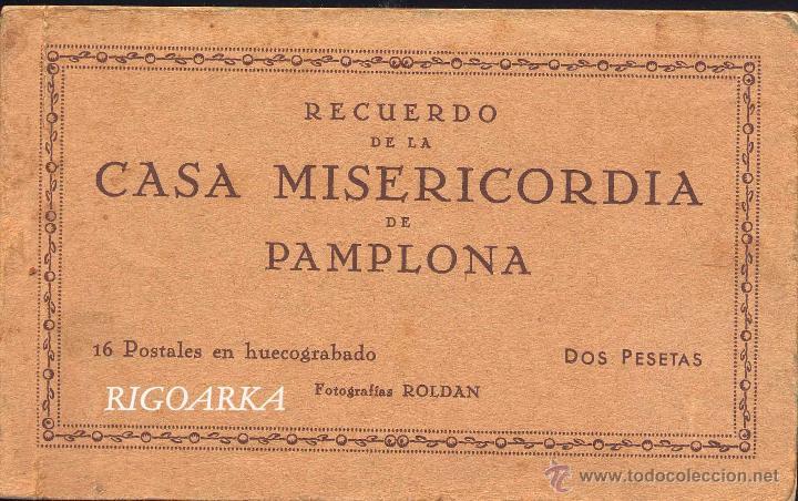 RECUERDO DE LA CASA MISERICORDIA DE PAMPLONA- LE FALTA UNA POSTAL (Postales - España - Navarra Antigua (hasta 1.939))