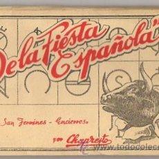 Postales: BLOC POSTAL DE LA FIESTA ESPAÑOLA. SAN FERMINES. PAMPLONA. ENCIERROS. POR CHAPRESTO. AÑOS 50. Lote 52391371