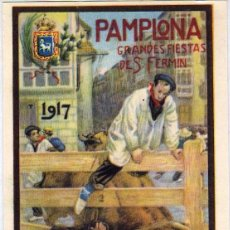 Postales: POSTAL PAMPLONA. GRANDES FIESTAS DE SAN FERMIN. 1917 PROGRAMA DE FESTEJOS.. Lote 294086043