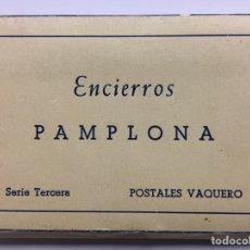 Postales: CARNET POSTAL. ENCIERROS DE PAMPLONA. POSTALES VAQUERO.. Lote 69692947