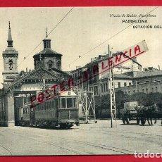 Postales: POSTAL PAMPLONA , ESTACION DEL TRANVIA ,ORIGINAL , P87275. Lote 87351576