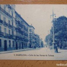 Postales: PAMPLONA. 3. CALLE DE LAS NAVAS DE TOLOSA. NAVARRA.. Lote 90879475