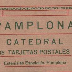 Postales: BLOCK POSTAL PAMPLONA CATEDRAL 15 TARJETAS POSTALES P.MUNDI/NAVARRA-004 . Lote 93648320