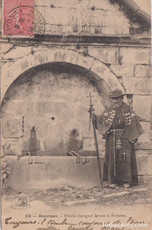 RONCESVALLES (NAVARRA) - PEREGRINO ESPAÑOL DELANTE DE LA FUENTE (Postales - España - Navarra Antigua (hasta 1.939))