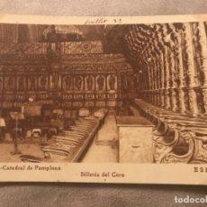 Postales: ANTIGUA POSTAL PAMPLONA CATEDRAL SILLERÍA DEL CORO NUM 28. Lote 99890743