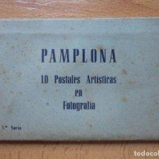 Postales: TIRA DESPLEGABLE DE 10 POSTALES DE PAMPLONA (FOTOEDITORA DE ARTE) (VER FOTOS ADICIONALES).. Lote 101622011