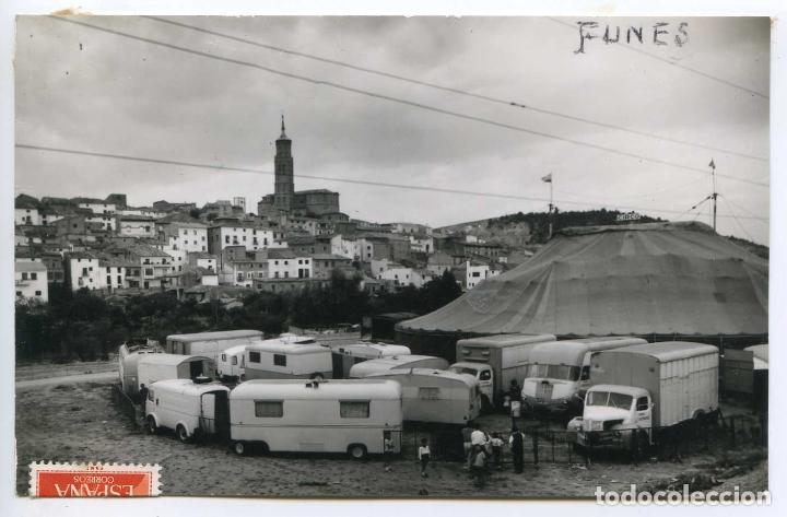 FUNES, NAVARRA, POSTAL FOTOGRÁFICA CIRCULADA CON EL CIRCO CONTINENTAL EN PRIMER PLANO (Postales - España - Navarra Antigua (hasta 1.939))