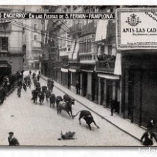 Postales: PAMPLONA SAN FERMÍN - ANÍS LAS CADENAS - NO CIRCULADA. Lote 115617699