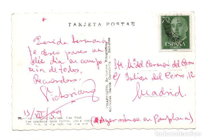 Postales: PAMPLONA.- LOS TOROS EN LA PLAZA FASE FINAL - ED. GARCÍA GARRABELLA. FOTO CHAPRESTO - Foto 2 - 121804259