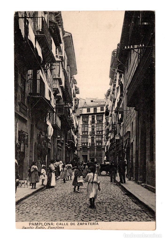 PAMPLONA (NAVARRA).- CALLE DE ZAPATERIA EDICION DE EUSEBIO RUBIO (Postales - España - Navarra Antigua (hasta 1.939))
