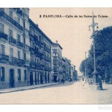 Postales: PAMPLONA (NAVARRA).- CALLE DE LAS NAVAS DE TOLOSA. Lote 122654627
