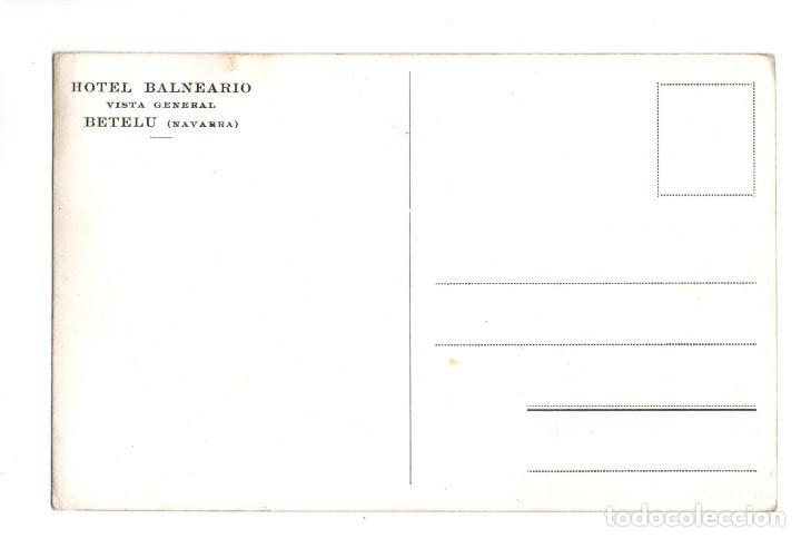Postales: BETELU, NAVARRA.- HOTEL BALNEARIO VISTA GENERAL - Foto 2 - 132842958