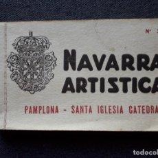 Postales: NAVARRA ARTÍSTICA. PAMPLONA. SANTA IGLESIA CATEDRAL.. Lote 134324242