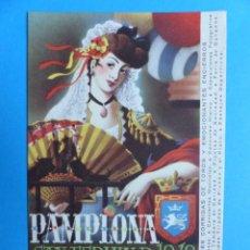 Postales: PAMPLONA - SAN FERMIN FERIA Y FIESTAS DE 1949. Lote 135926986