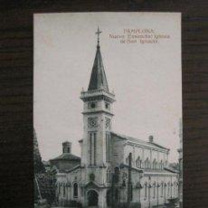 Postales: PAMPLONA-IRUÑA-NUEVO ENSANCHE IGLESIA S. IGNACIO-ED·ESTANISLAO ESPELOSIN-HAE-POSTAL ANTIGUA-(56.937). Lote 150829930