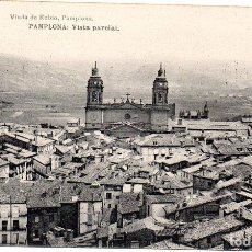 Postales: PS8158 PAMPLONA 'VISTA PARCIAL'. VIUDA DE RUBIO. SIN CIRCULAR. PRINC. S. XX. Lote 156058310