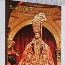 Postales: PAMPLONA IMAGEN DE SAN FERMIN IMAGEN RELIGIOSA PATRON. Lote 157873966