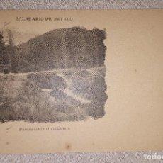 Postales: BALNEARIO DE BETELU NAVARRA PUENTE SOBRE EL RÍO BETELU SIN CIRCULAR. Lote 160310766
