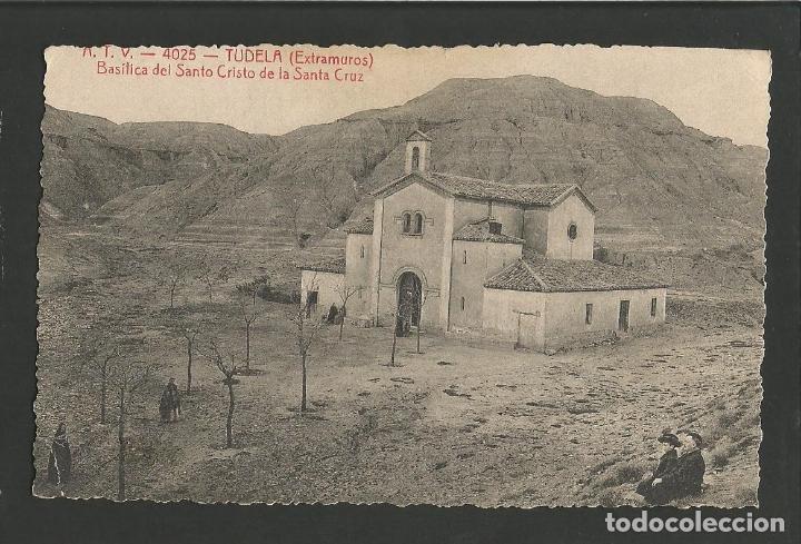 TUDELA-BASILICA DEL SANTO CRISTO DE LA SANTA CRUZ-ATV 4025-VER REVERSO-(59.976) (Postales - España - Navarra Antigua (hasta 1.939))