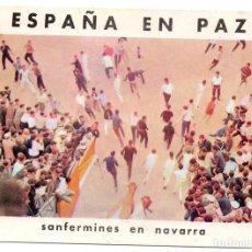 Postales: PS8193 ESPAÑA EN PAZ 'SANFERMINES EN NAVARRA'. ALAS-OMNIA. ESPAÑA. AÑOS 60. Lote 168811136