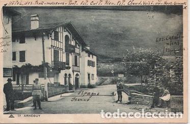 ARNEGUY (NAVARRA) - PUENTE INTERNACIONAL - FRONTERA FRANCO ESPAÑOLA (Postales - España - Navarra Antigua (hasta 1.939))