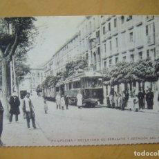 Postales: PAMPLONA - BOULEVARD DE SARASATE Y ESTACIÓN DEL TRANVÍA (COL. ED. CAJA NAVARRA/DIARIO DE NOTICIAS) . Lote 179062961